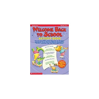 Scholastic Welcome Back To School Activity Book Teacher Planning Workbook, Grade 2 - Grade 4 [Enhanced eBook]