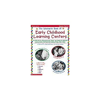 Scholastic The Scholastic Book of Early Childhood Learning Centers, Preschool - Kindergarten [Enhanced eBook]