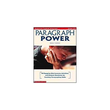 Scholastic Paragraph Power Language Arts Workbook, Grade 3 - Grade 6 [eBook]