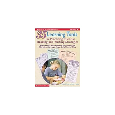 Scholastic 35 Learning Tools for Practicing Essential Reading and Writing Strategies, Grade 4 - Grade 8 [Enhanced eBook]