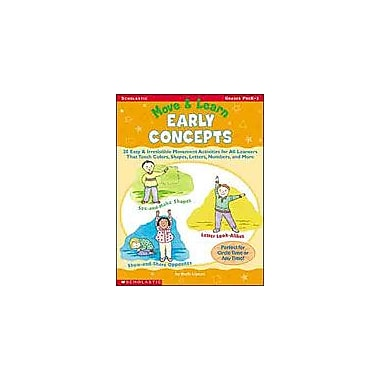 Scholastic Move and Learn: Early Concepts Physical Education Workbook, Preschool - Grade 1 [Enhanced eBook]