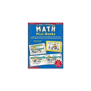 Scholastic 15 Easy & Irresistible Math Mini-Books Math Workbook, Kindergarten - Grade 2 [Enhanced eBook]