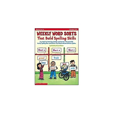 Scholastic Weekly Word Sorts That Build Spelling Skills Grammar Workbook, Grade 2 - Grade 3 [Enhanced eBook]