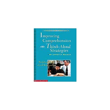 Scholastic Improving Comprehension With Think-Aloud Strategies Language Arts Workbook, Grade 3 - Grade 8 [Enhanced eBook]