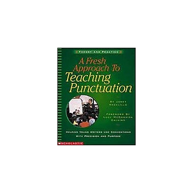 Scholastic A Fresh Approach To Teaching Punctuation Language Arts Workbook, Grade 2 - Grade 5 [Enhanced eBook]