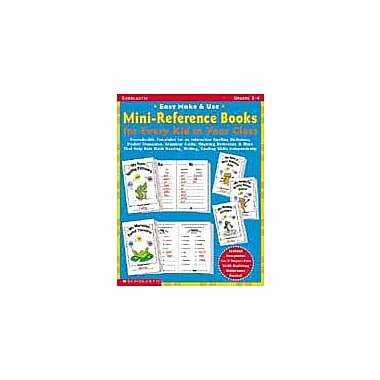 Scholastic Easy Make & Use Mini-Reference Books for Every Kid In Your Class Language Arts Workbook, Grade 2 - Grade 4 [eBook]