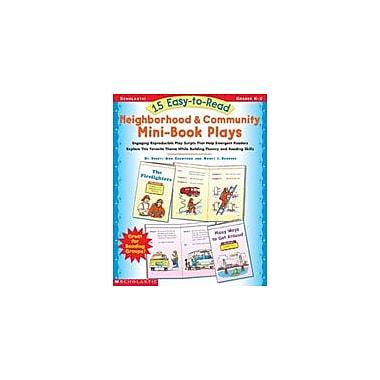 Scholastic 15 Easy-To-Read Neighborhood & Community Mini-Book Plays, Kindergarten - Grade 2 [Enhanced eBook]