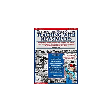 Scholastic Getting the Most Out of Teaching With Newspapers Math Workbook, Grade 3 - Grade 5 [eBook]