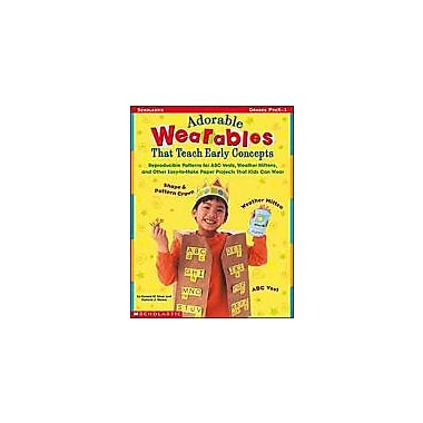 Scholastic Adorable Wearables That Teach Early Concepts Art & Music Workbook, Preschool - Grade 1 [Enhanced eBook]