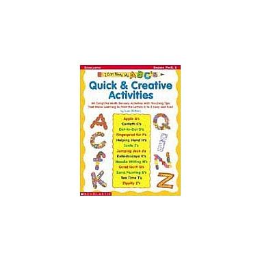 Scholastic I Can Write My ABC's! Quick & Creative Activities Language Arts Workbook, Preschool - Grade 1 [Enhanced eBook]