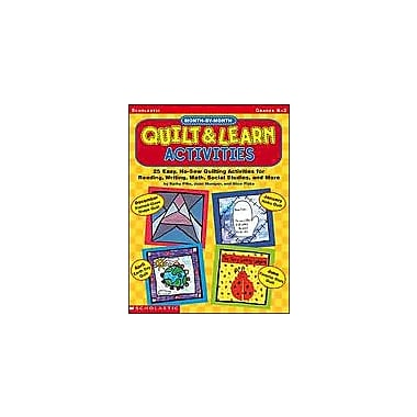 Scholastic Month-By-Month Quilt & Learn Activities Art & Music Workbook, Kindergarten - Grade 2 [Enhanced eBook]
