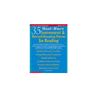 Scholastic 35 Must-Have Assessment & Record-Keeping Forms for Reading Business Workbook, Grade 4 - Grade 8 [eBook]