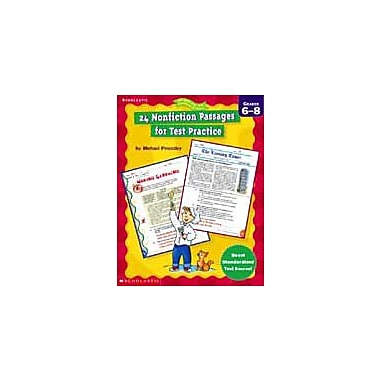 Scholastic 24 Nonfiction Passages for Test Practice Language Arts Workbook, Grade 6 - Grade 8 [Enhanced eBook]