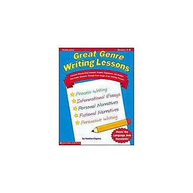 Scholastic Great Genre Writing Lessons Reading & Writing Workbook, Grade 4 - Grade 8 [Enhanced eBook]