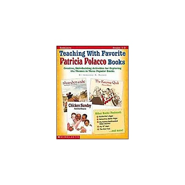 Scholastic Teaching With Favorite Patricia Polacco Books Reading & Writing Workbook, Grade 1 - Grade 3 [Enhanced eBook]