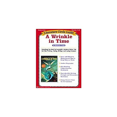 Scholastic Literature Circle Guides: A Wrinkle In Time Language Arts Workbook, Grade 4 - Grade 8 [Enhanced eBook]