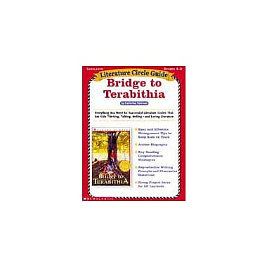 Scholastic Literature Circle Guides: Bridge To Terabithia Language Arts Workbook, Grade 4 - Grade 8 [Enhanced eBook]