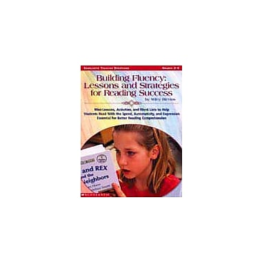 Scholastic Building Fluency: Lessons and Strategies for Reading Success, Grade 2 - Grade 6 [Enhanced eBook]