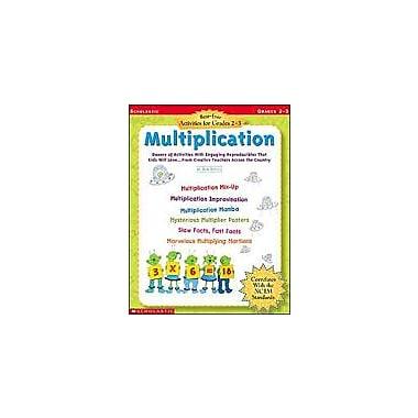 Scholastic Best-Ever Activities for Grades 2-3: Multiplication Math Workbook, Grade 2 - Grade 3 [eBook]