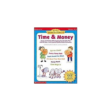 Scholastic Best-Ever Activities for Grades 2-3: Time & Money Math Workbook, Grade 2 - Grade 3 [eBook]