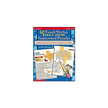 Scholastic 50 Great States Read & Solve Crossword Puzzles Problem Solving Workbook, Grade 3 - Grade 6 [eBook]