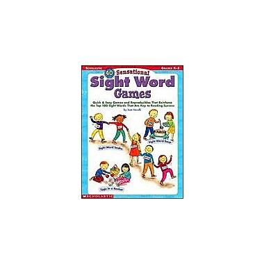 Scholastic 40 Sensational Sight Word Games Problem Solving Workbook, Kindergarten - Grade 2 [Enhanced eBook]