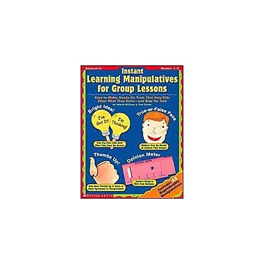 Scholastic Instant Learning Manipulatives for Group Lessons Communication Skills Workbook, Grade 1 - Grade 3 [eBook]