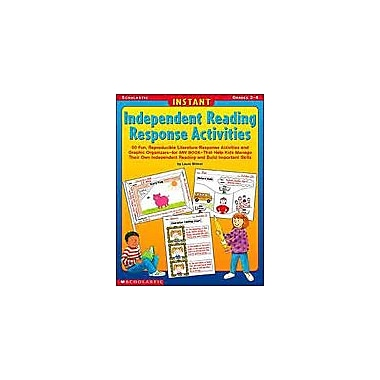 Scholastic Instant Independent Reading Response Activities Reading & Writing Workbook, Grade 2 - Grade 4 [eBook]