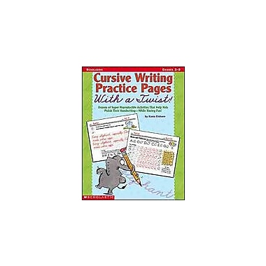 Scholastic Cursive Writing Practice Pages With A Twist! Reading & Writing Workbook, Grade 2 - Grade 5 [Enhanced eBook]