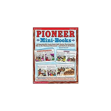 Scholastic Pioneer Mini-Books History Workbook, Grade 4 - Grade 8 [Enhanced eBook]