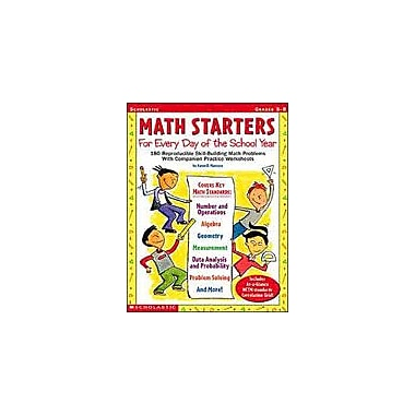 Scholastic Math Starters for Every Day of the School Year Math Workbook, Grade 5 - Grade 8 [eBook]