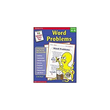 Scholastic Fun Independent Practice Pages: Word Problems Math Workbook, Grade 4 - Grade 6 [Enhanced eBook]