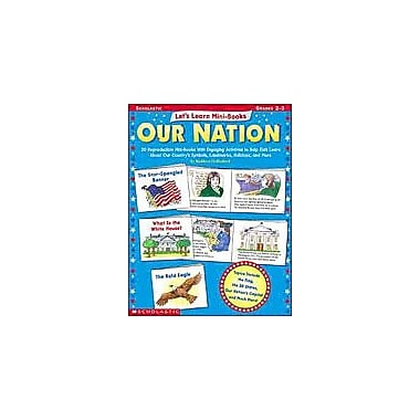 Scholastic Let's Learn Mini-Books: Our Nation Social Studies Workbook, Grade 2 - Grade 3 [eBook]
