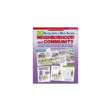 Scholastic 20 Manipulative Mini-Books: Neighborhood and Community Geography Workbook, Grade 1 - Grade 3 [Enhanced eBook]