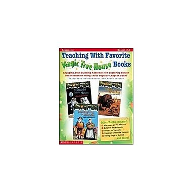 Scholastic Teaching With Favorite Magic Tree House Books Reading & Writing Workbook, Grade 2 - Grade 3 [Enhanced eBook]