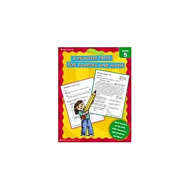 Scholastic 8 Practice Tests for Reading and Math Math Workbook, Grade 5 [eBook]