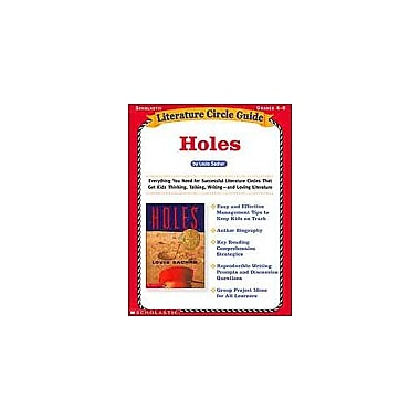 Scholastic Literature Circle Guide: Holes Reading & Writing Workbook, Grade 4 - Grade 8 [Enhanced eBook]