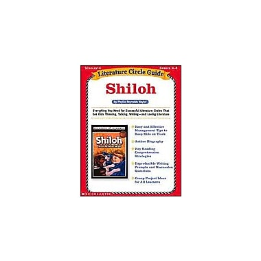 Scholastic Literature Circle Guide: Shiloh Reading & Writing Workbook, Grade 4 - Grade 8 [Enhanced eBook]