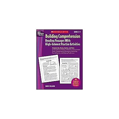 Scholastic Building Comprehension: Reading Passages With High-Interest Practice Activities, Grade 3 - Grade 4 [eBook]