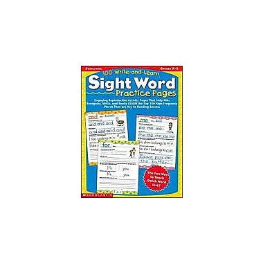 Scholastic 100 Write-And-Learn Sight Word Practice Pages Reading & Writing Workbook, Kindergarten - Grade 2 [Enhanced eBook]