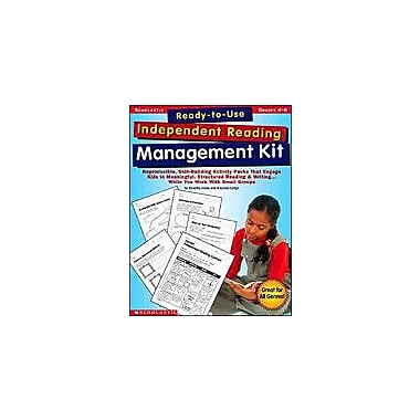 Scholastic Ready-To-Use Independent Reading Management Kit: Grades 4-6, Grade 4 - Grade 6 [Enhanced eBook]