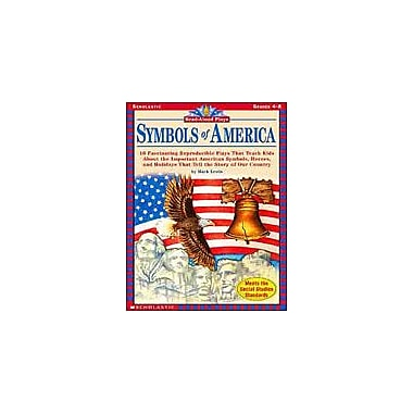 Scholastic Read-Aloud Plays: Symbols of America Social Studies Workbook, Grade 4 - Grade 8 [eBook]