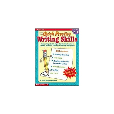 Scholastic Quick Practice: Writing Skills: Grades K-1 Language Arts Workbook, Kindergarten - Grade 1 [eBook]