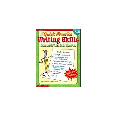 Scholastic Quick Practice: Writing Skills: Grades 6-8 Grammar Workbook, Grade 6 - Grade 8 [Enhanced eBook]