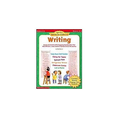 Scholastic Best-Ever Activities for Grades 2-3: Writing Reading & Writing Workbook, Grade 2 - Grade 3 [Enhanced eBook]