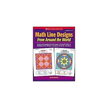 Scholastic Math Line Designs From Around the World: Grades 4-6 Math Workbook, Grade 4 - Grade 6 [Enhanced eBook]