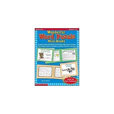 Scholastic Wonderful Word Puzzle Mini-Books Grammar Workbook, Grade 4 - Grade 8 [Enhanced eBook]