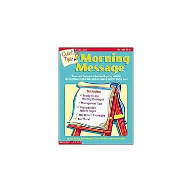 Scholastic Quick Tips: Morning Message Math Workbook, Kindergarten - Grade 2 [Enhanced eBook]