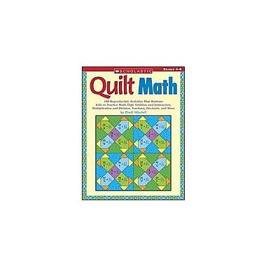 Scholastic Quilt Math Math Workbook, Grade 4 - Grade 6 [eBook]