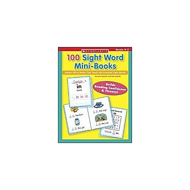 Scholastic 100 Sight Word Mini-Books Reading & Writing Workbook, Kindergarten - Grade 2 [eBook]